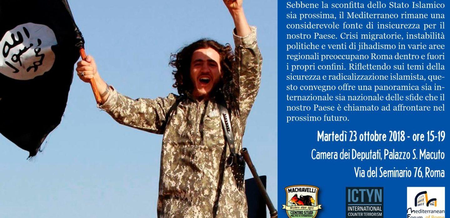 Sicurezza e radicalizzazione islamista nel Mediterraneo