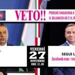 VETO! Perché Polonia e Ungheria bloccano il bilancio Ue e il Recovery Fund
